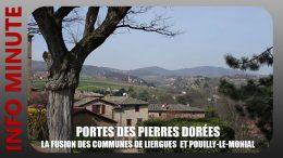 Porte des Pierres Dorées – La fusion des communes de Liergues et Pouilly-le-Monial