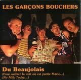 Les Garçons Bouchers - Du Beaujolais