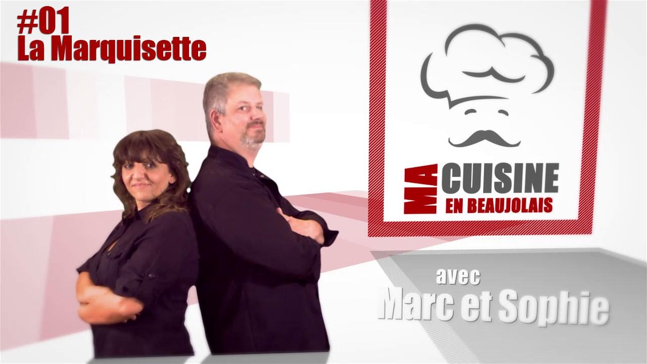 Ma Cuisine en Beaujolais – #01 La Marquisette et le Pain Beaujolais