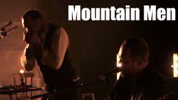 After Show – «Mountain Men» aux Concerts de l'Auditorium à Villefranche