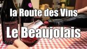 La Route des vins – Le Beaujolais Nouveau – Film documentaire