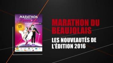 Marathon du Beaujolais – Les nouveautés 2016