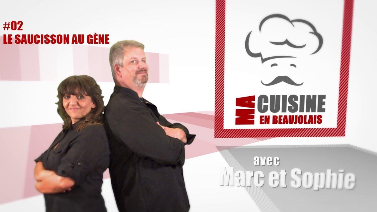 Ma Cuisine en Beaujolais #02 – Le saucisson au gène