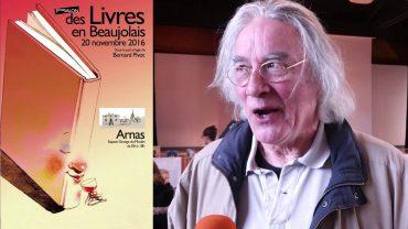 Salon des Livres en Beaujolais 2016 – Rencontre avec Jean Claverie