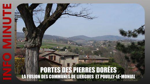 Porte des Pierres Dorées - La fusion des communes de Liergues et Pouilly-le-Monial