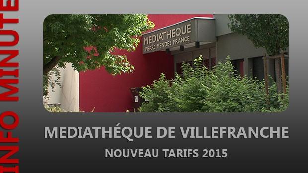 Médiathèque de Villefranche – Nouveaux tarifs 2015