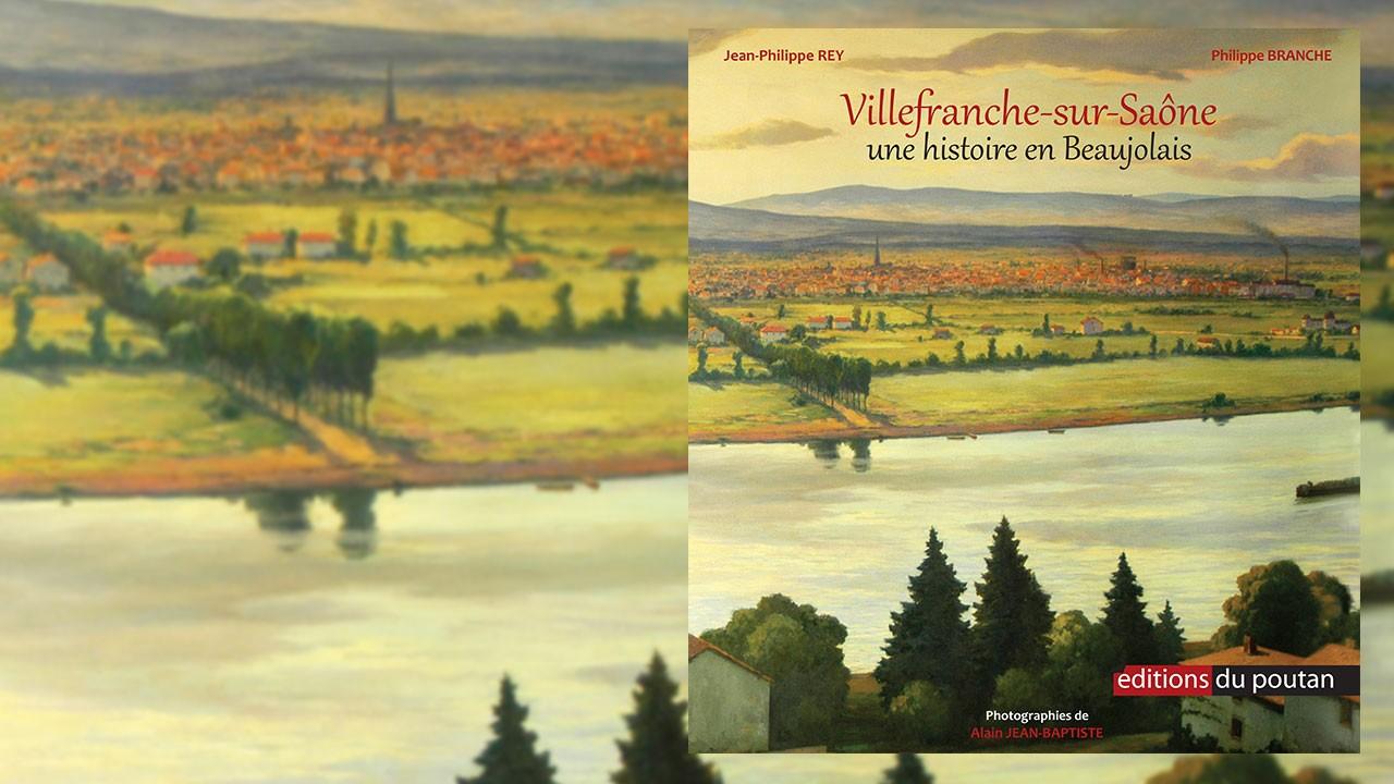 Livre – Villefranche-sur-Saône – Une histoire en Beaujolais