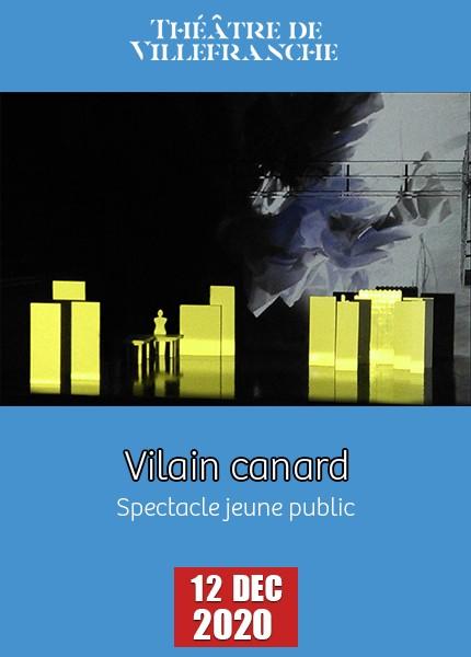 Spectacle Jeune Public - Vilain canard