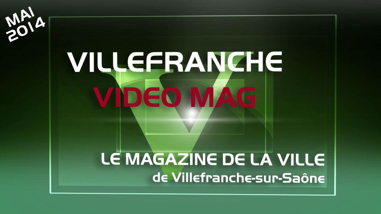 Villefranche VideoMag Mai 2014