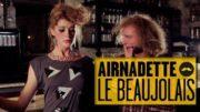 Airnadette – Dans ton Culte – Beaujolais