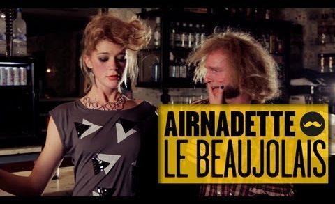 Airnadette - Dans ton Culte - Beaujolais