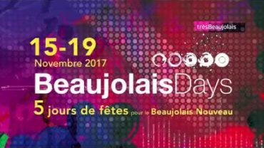 Beaujolais Days 2017