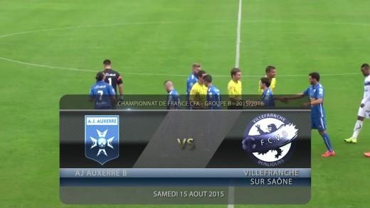 Foot - AJ Auxerre B / FCVB Villefranche - 15/08/2015