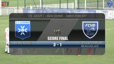 Foot – AJ AUXERRE – FCVB  20/05/2017