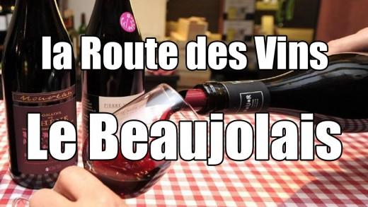 La Route des vins - Le Beaujolais Nouveau - Film documentaire