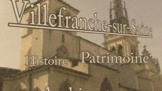 Le patrimoine historique de Villefranche-sur-Saône