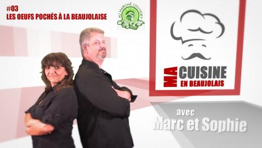 Ma Cuisine en Beaujolais #3 - Les oeufs pochés à la Beaujolaise