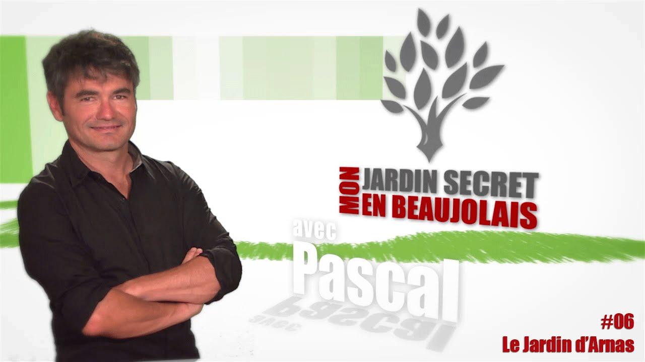 Mon jardin Secret en Beaujolais #6 - Le Jardin d'Arnas