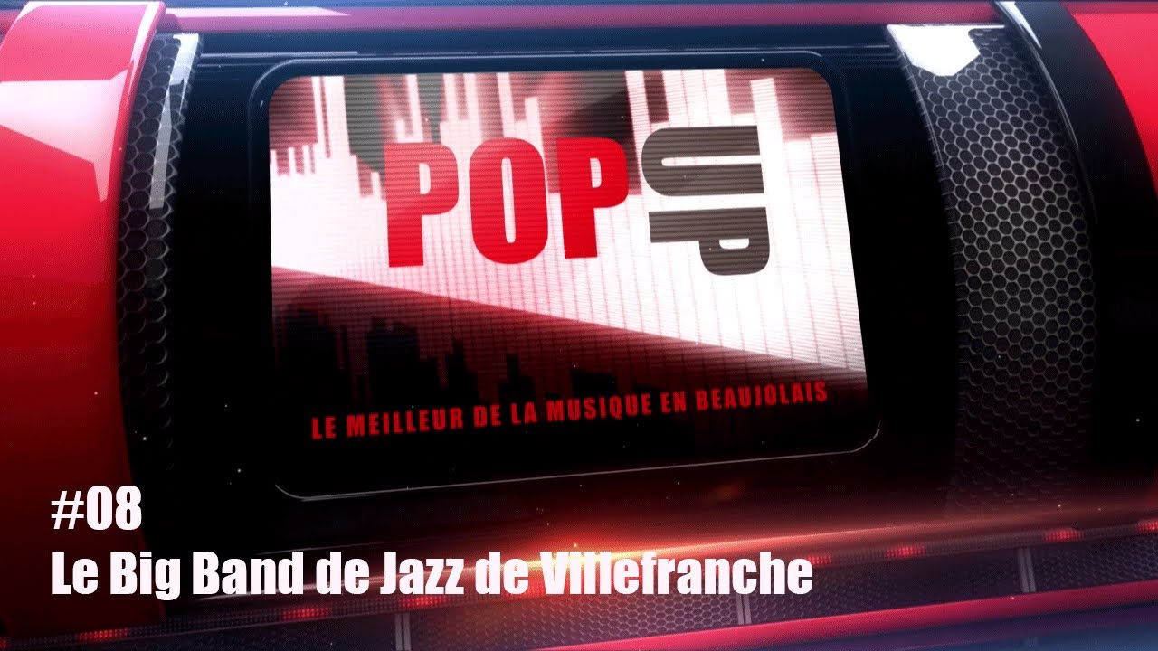 Ma TV PopUp - Le Big Band de Jazz de Villefranche
