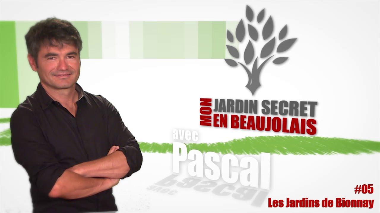 Mon jardin Secret en Beaujolais #5 - Les Jardins de Bionnay
