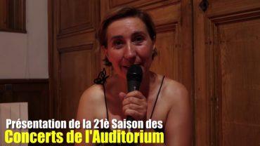 Présentation de la 21è Saison des Concerts de l'Auditorium
