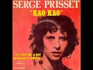 Serge Prisset - Tes lèvres ont le goût du Beaujolais Nouveau