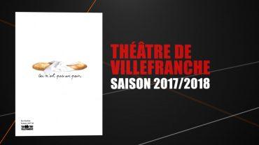 Théâtre de Villefranche – Présentation saison 2017-18