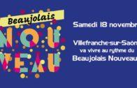 Villefranche-sur-Saône – Les fêtes du Beaujolais Nouveau samedi 18 novembre
