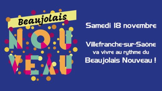 Villefranche-sur-Saône - Les fêtes du Beaujolais Nouveau samedi 18 novembre