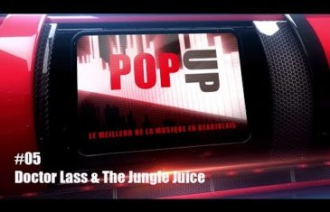 Ma TV PopUp - Doctor Lass & The Jungle Juice