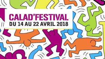 Présentation du Calad'Festival 2018