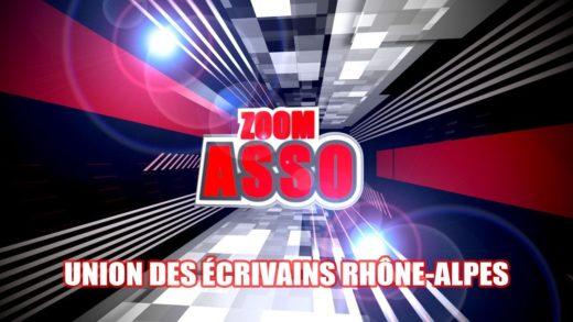 Zoom Asso - Union des Écrivains Rhône-Alpes